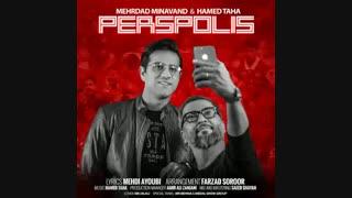 Mehrdad Minavand & Hamed Taha - Perspolis
