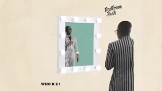 آهنگ جدید Anderson .Paak - Who R U?