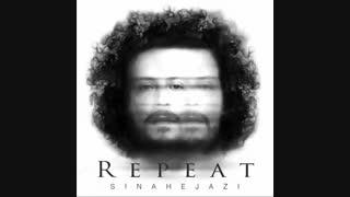 Sina Hejazi - Tekrar |  آهنگ جدید سینا حجازی به نام تکرار