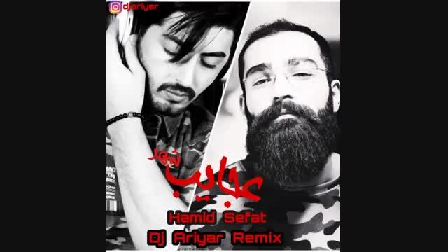 Hamid Sefat Ajayebe Shahr DJ Ariyar Remix