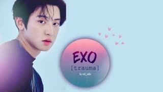 EXO - Trauma [8D
