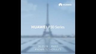 تیزر رسمی تاریخ رونمایی از گوشیهای سری P30 هوآوی