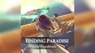 موسیقی بازی ها: Finding Paradise - Every Single Memory