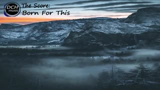 The score _ Born for this