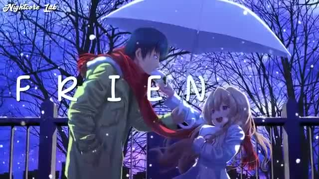 Nightcore - FRIENDS