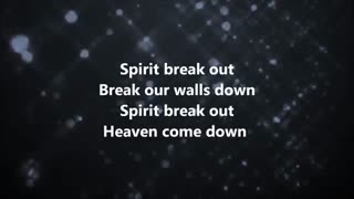 Spirit Break Out * Kim Walker Smith * آهنگ
