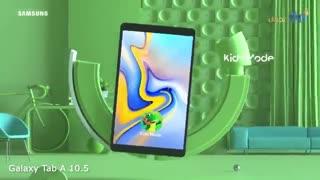 ویدئوی رسمی تبلت سامسونگ مدل Galaxy Tab A 10.5 2018