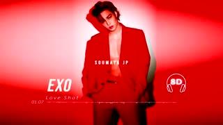 _درخواستی_EXO - LOVE SHOT [8D