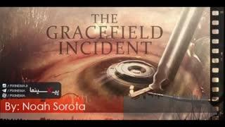 موسیقی متن فیلم حادثه گریسفیلد اثر نوآ سوروتا (The Gracefield Incident)