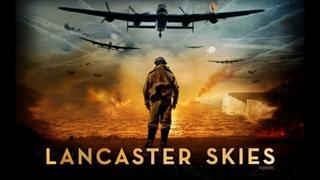 دانلود فیلم لنکستر اسکایز Lancaster Skies 2019