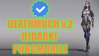PUBGMOBILE - DJDARKI in DEATHMATCH V.2