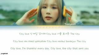 متن آهنگ City Love ازTAEYEON