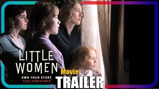 [تریلر] فیلم Little Women   عاشقانه، درام
